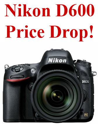 Nikon D600 price drop